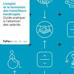 Guide FAFIEC Emploi et formation des travailleurs handicapés